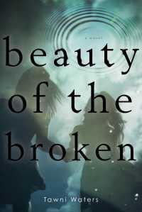 waters-beauty-of-the-broken
