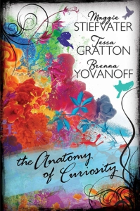 stiefvater-gratton-yovanoff-anatomy-of-curiosity