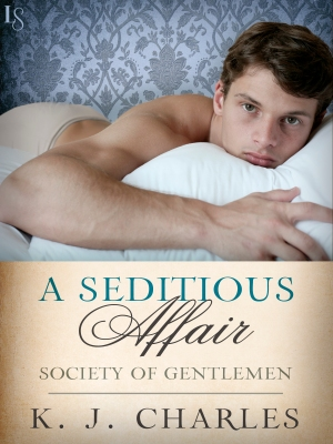 a seditious affair KJ charles