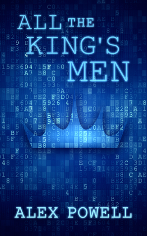 Alex Powell - All The Kings Men