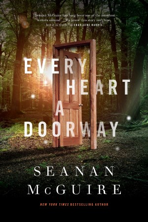 mcguire-seanan-every-heart-doorway