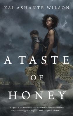 A Taste of Honey by Kai Ashante Wilson