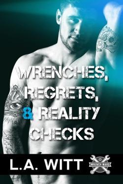 wrenchesregretsrealitychecks-Witt