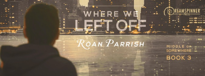 parrish-roan-where-we-left-off