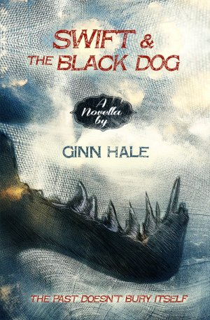 swift and the black dog ginn hale