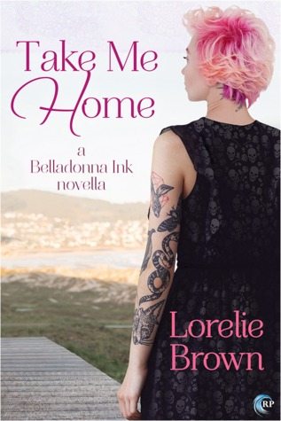 Take Me Home by Lorelie Brown