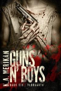 Guns n' Boys: Bloodbath by KA Merikan