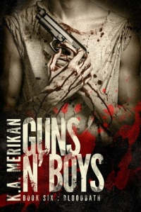 Guns n' Boys: Bloodbath by KA Merikan