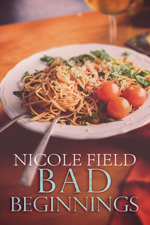bad beginnings nicole field