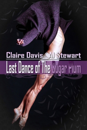 last dance of the sugar plum claire davis al stewart