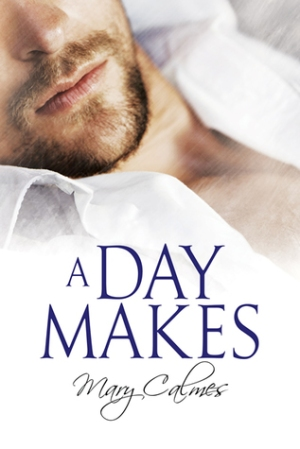 mary calmes a day makes