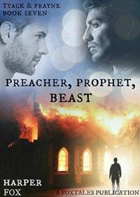 preacher prophet beast harper fox