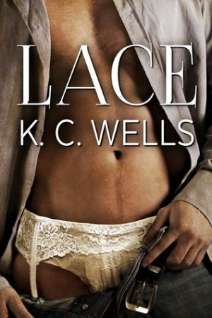Lace by KC Wells & Meredith Russell