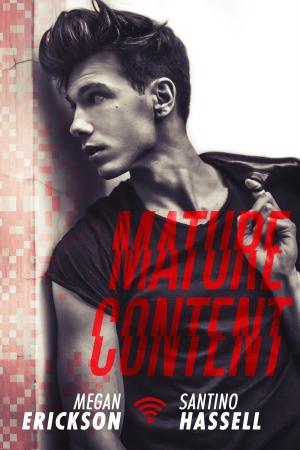 mature content megan erickson santino hassell