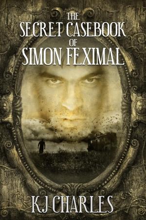 secret casebook of simon feximal kj charles
