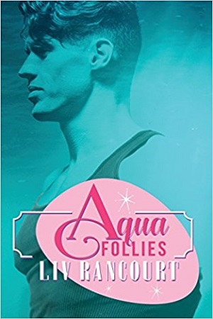 liv-rancourt-aqua-follies