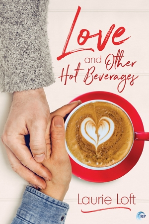 Love & Other Hot Beverages