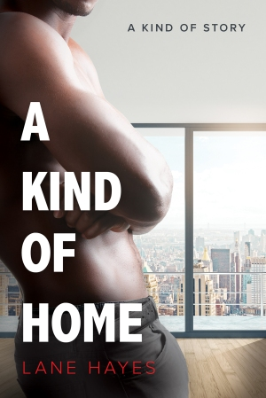A Kind of Home by Lane Hayes