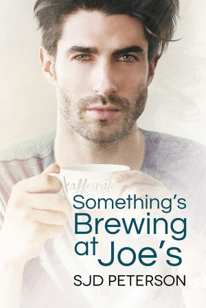 Something's Brewing at Joe's by SJD Peterson