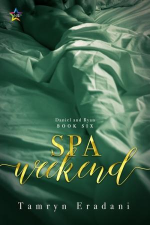 Spa Weekend by Tamryn Eradani