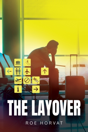 The Layover by Roe Horvat
