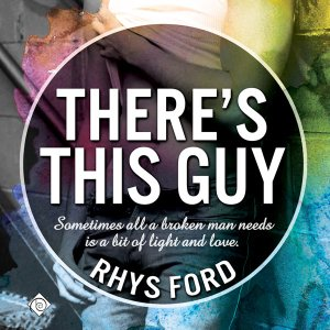 There's This Guy by Rhys Ford (audio)
