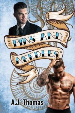 Pins and Needles by A.J. Thomas