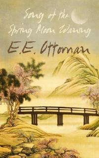 song of the spring moon waning e e ottoman