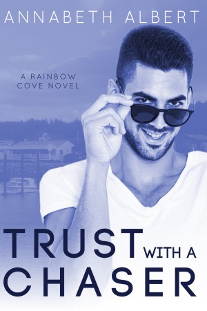trust with a chaser annabeth albert
