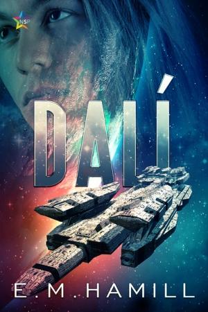 Dali by E.M. Hamill