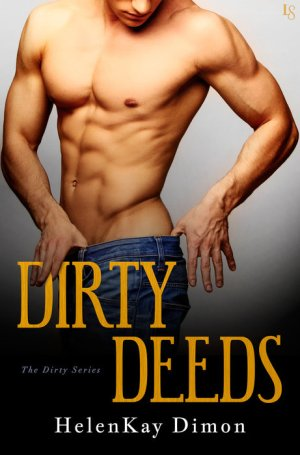 Dirty Deeds HelenKay Dimon