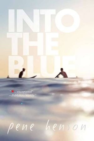 Into the Blue by Pene Henson