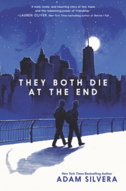 They Both Die at the End by Adam Silvera