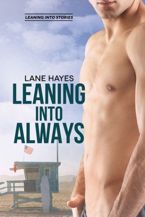 Leaning Into Always by Lane Hayes