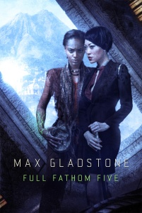 full fathom five max gladstone