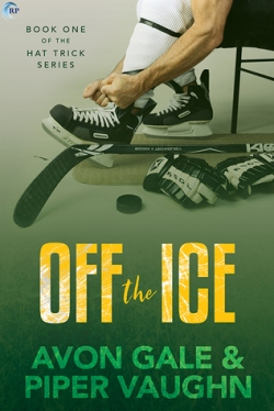 Off the Ice by Avon Gale & Piper Vaughn