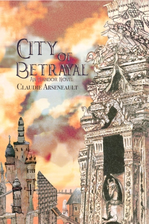 city of betrayal claudie arseneault