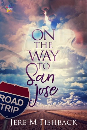 On the way to San Jose by Jere' M. Fishback