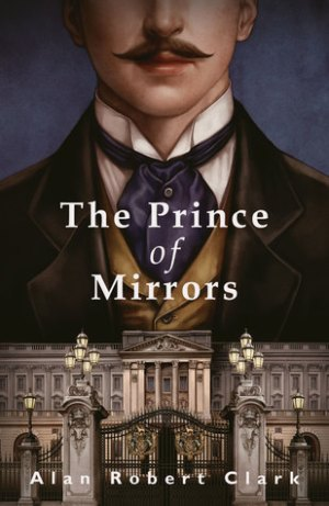 the prince of mirrors alan robert clark