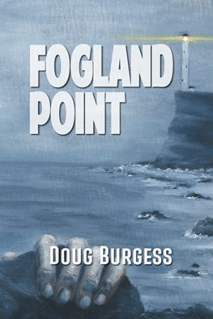 FoglandPoint Doug Burgess